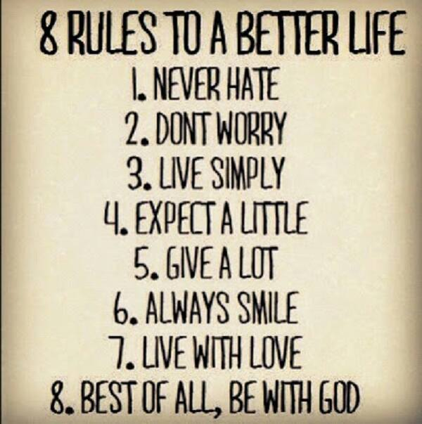 List of rules to not hate, worry but live a life of simplicity, giving and love.