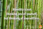 A quote on humility by CS Lewis stating that humility is not thinking less of yourself but thinking of yourself less.